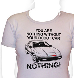 you are nothing without your robot car